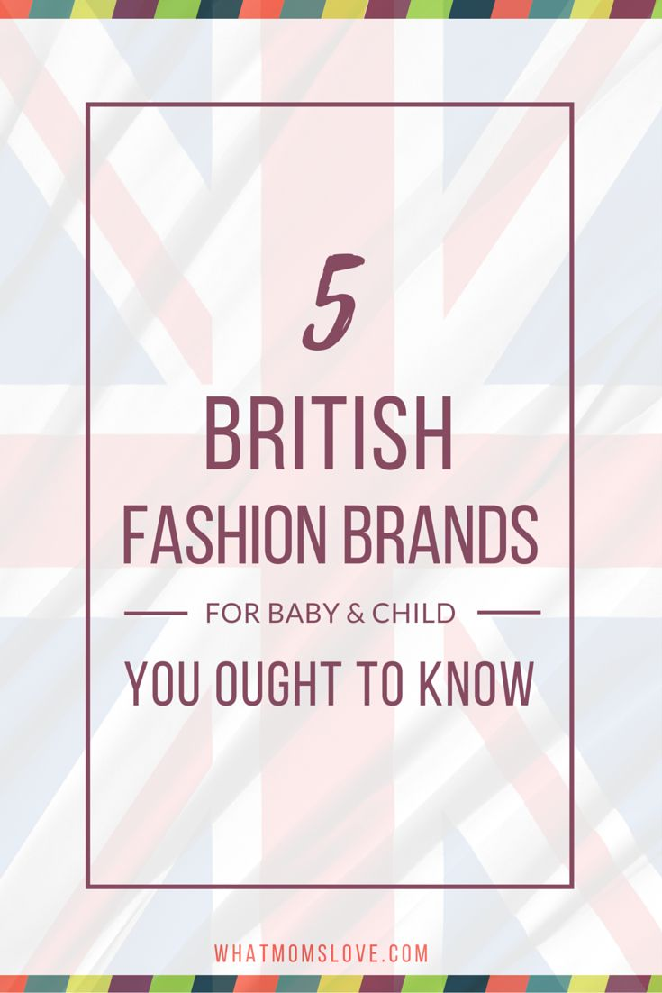 5 British Clothing Brands For Babies And Kids You Ought To Know | Best Pins For Moms | Pinterest ...
