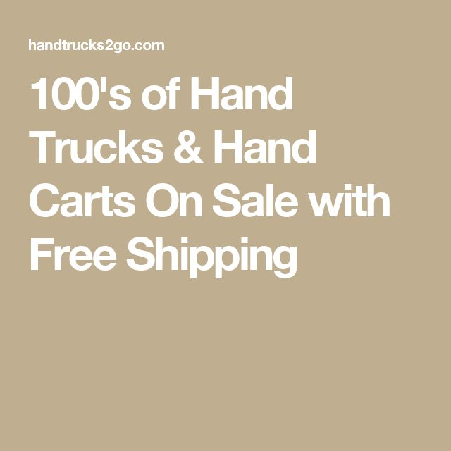 100's of Hand Trucks & Hand Carts On Sale with Free Shipping