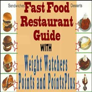 A Weight Watchers Fast Food Restaurant Points Guide