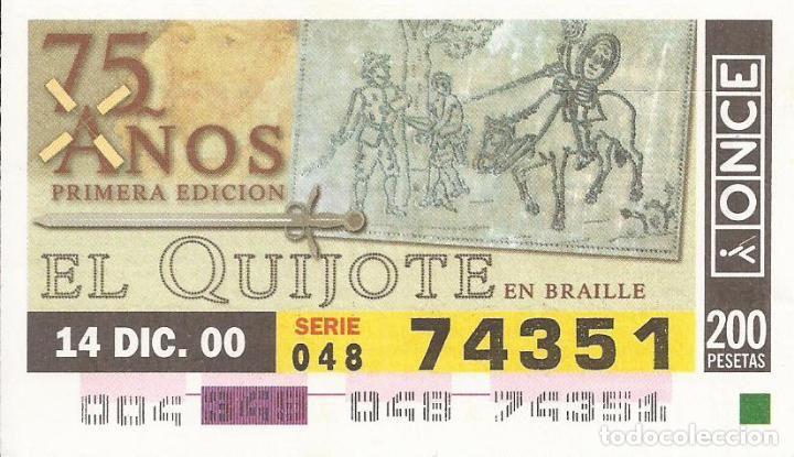 CUPON ONCE - 74351 - SORTEO 14 DICIEMBRE 2000 - 75 AÑOS PRIMERA EDICION EL QUIJOTE EN BRAILLE