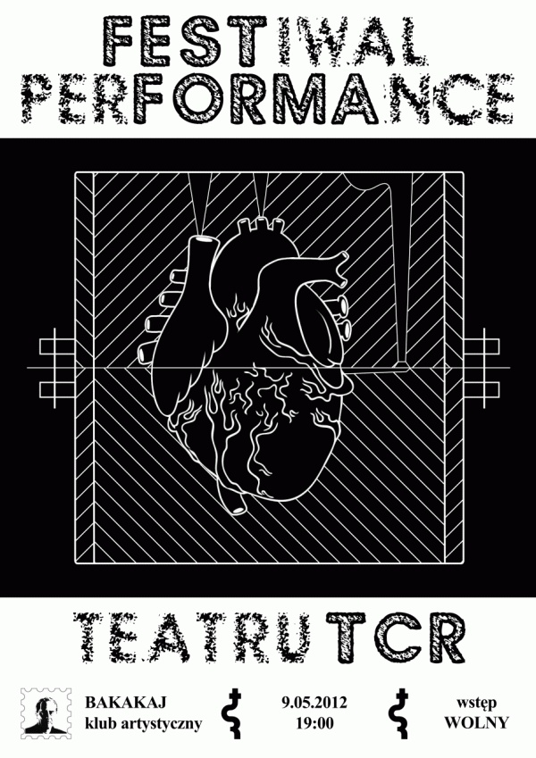 Festiwal Performance Teatru TCR! (plakat)