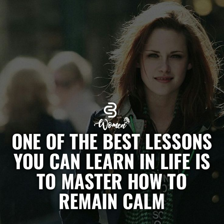 stay calm - it makes all the difference