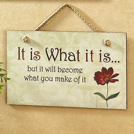 It Is What It Is Wall Plaque $9.99