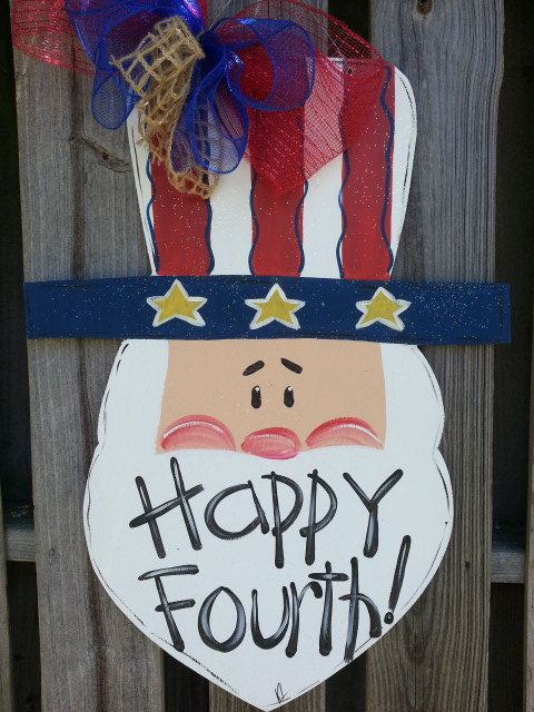 Door Hanger Fourth Of July Happy Fourth Uncle Sam Patriotic Hand Painted Door Decor Hand