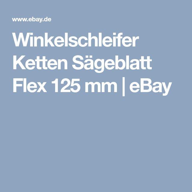 Winkelschleifer Ketten Sägeblatt Flex 125 mm   eBay