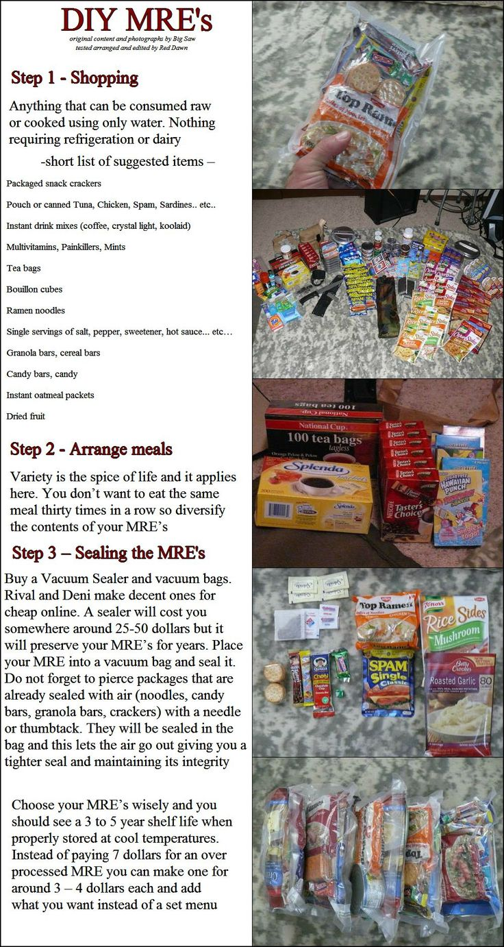 DIY MREs. The photos show some ideas I hadn't considered before (like instant mashed potato pouches). Not for bobs too much water to prepare but good for in home kits maybe make some for the neighbors just in case