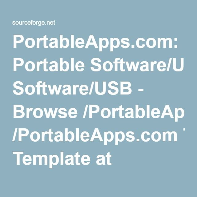 PortableApps.com: Portable Software/USB - Browse /PortableApps.com Template at SourceForge.net