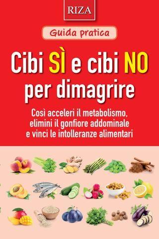 """Cover of """"Cibi sì cibi no per dimagrire"""""""