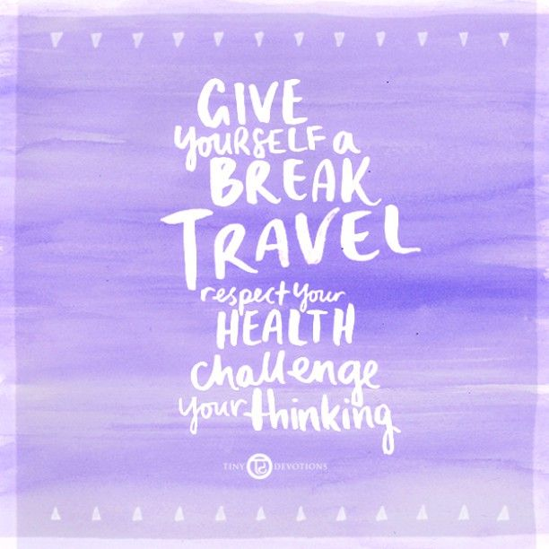 Travel Mantra: 159 Best Images About Mantras + Love Notes On Pinterest