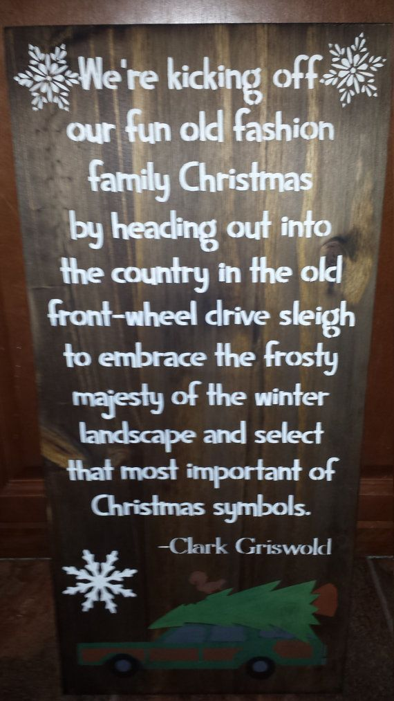 CHRISTMAS VACATION QUOTE Signs/National Lampoon By