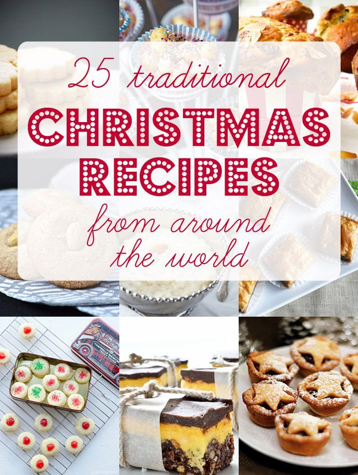 Try one of these 25 traditional Christmas recipes from around the world. From France's classic Yule Log cake to Italy's festive bite-sized Struffoli, any would make a great addition to your holiday table.