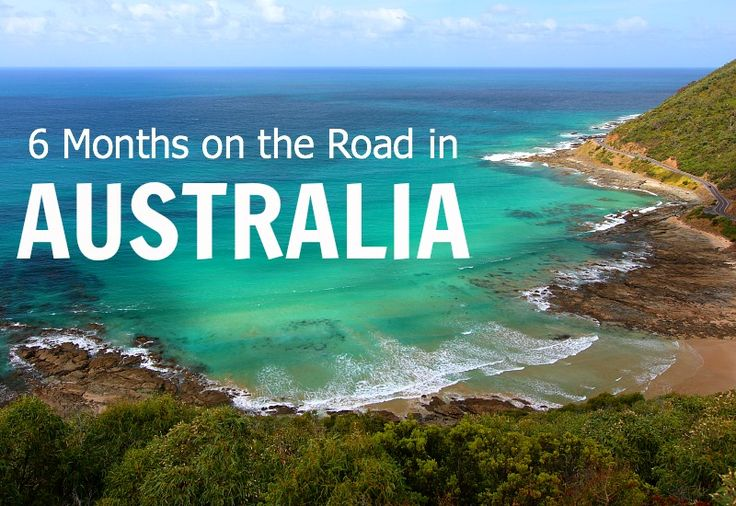 6 Months on the Road in Australia - travel tips & facts