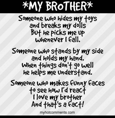 My two great guy friends are like my brothers.  I don't have any blood related brothers, but we sure do act like it sometimes.  We joke around a lot, but I also know that they will be there for me anytime I need them and vis versa.  They are they best brothers ever!