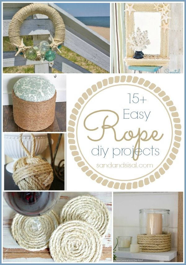 15+ Easy Rope Crafts @- SAND - and Sisal