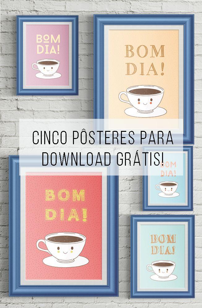 Cinco pôsteres de graça para decorar o canto do café! // Pôsteres para download de graça :-)! // palavras-chave: pôster, cartaz, download, de graça, papel, decoração, inspiração, coffee corner, canto do café, #temporadadocafé, dcoracao.com, moldura, como decorar uma parede
