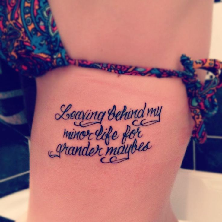 New Tattoos Quote: My First Tattoo I Got Right Before Leaving For College