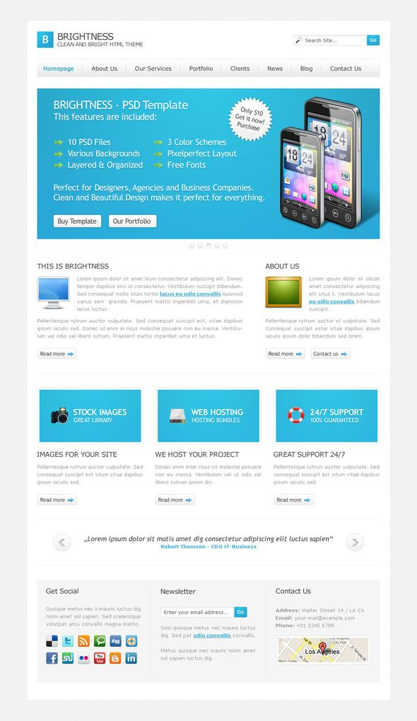 "Brightness HTML Theme   http://themeforest.net/item/brightness-html-theme/236692?ref=damiamio        UPDATE May 02, 2011: Now available with a simple Pricing Table  	 ""Brightness"" is a clean, minimal and modern theme, designed to promote anything you can think of: a portfolio website, a photographer's studio, a design agency, a business website or even your personal site!  	 The template comes in 3 colors: blue, green and ocher – It contains 3 different background images  	 What's included?…"