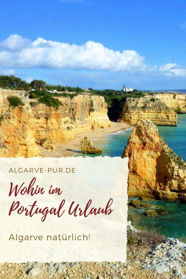 Wohin An Der Algarve Algarve Urlaub Urlaub Portugal Und Algarve