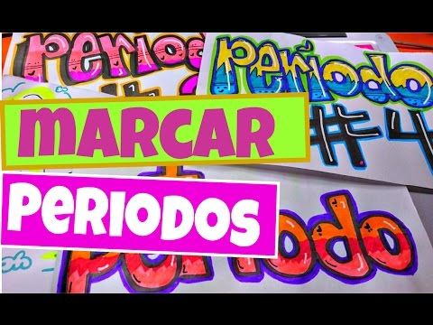 marcar periodos - Regreso a clase Sarish - YouTube