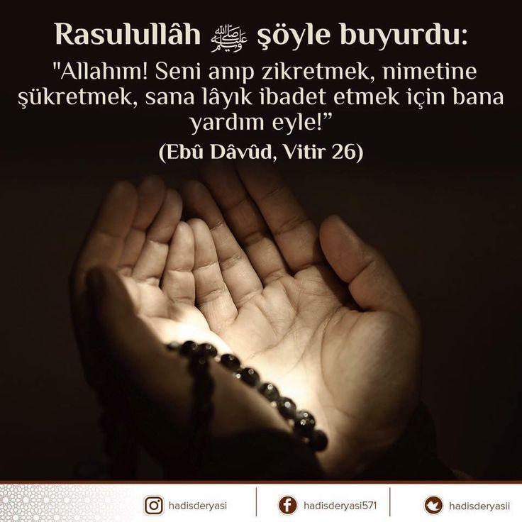 """Bu dua kısa ama anlamı ve muhtevası geniş, """"Allahım! Seni anıp zikretmek, nimetine şükretmek, sana lâyık ibadet etmek için bana yardım eyle"""" #dua"""