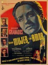 Una Mujer sin amor (1951) México. Dir.: Luís Buñuel. Drama – DVD CINE 1797-I