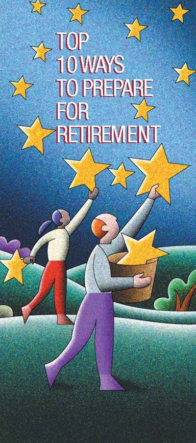 Top 10 Ways To Prepare For Retirement...even though I haven't even graduated yet, it's good to know!