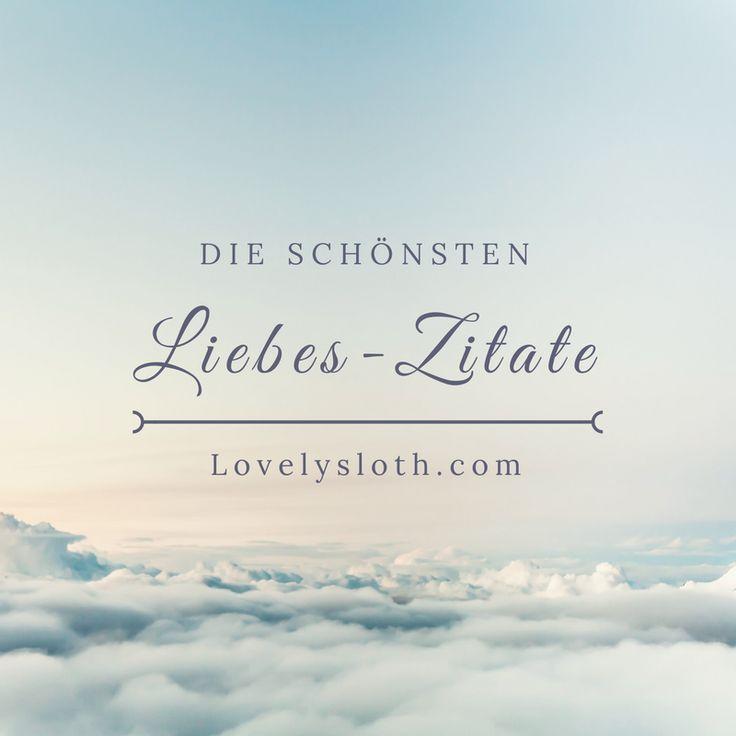 Sammlung der schönsten Liebeszitate und Sprüche für Verliebte zum Valentinstag, Jahrestag, Hochzeitstag #sprüche #liebe #zitate