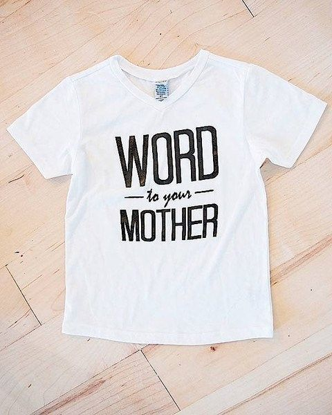 Word to your Mother | Unisex Kids Graphic Tees | 27 Styles! | only $9.99 on Jane.com