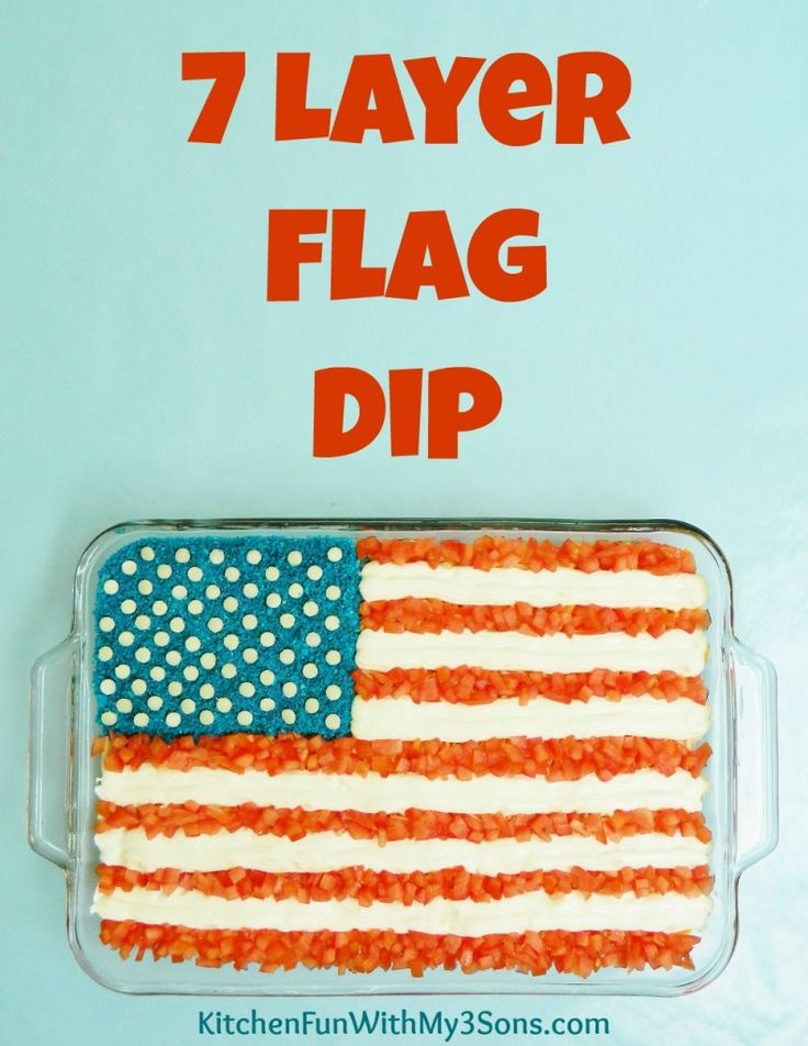 7 Layer Flag Dip for 4th of July! - Kitchen Fun With My 3 Sons