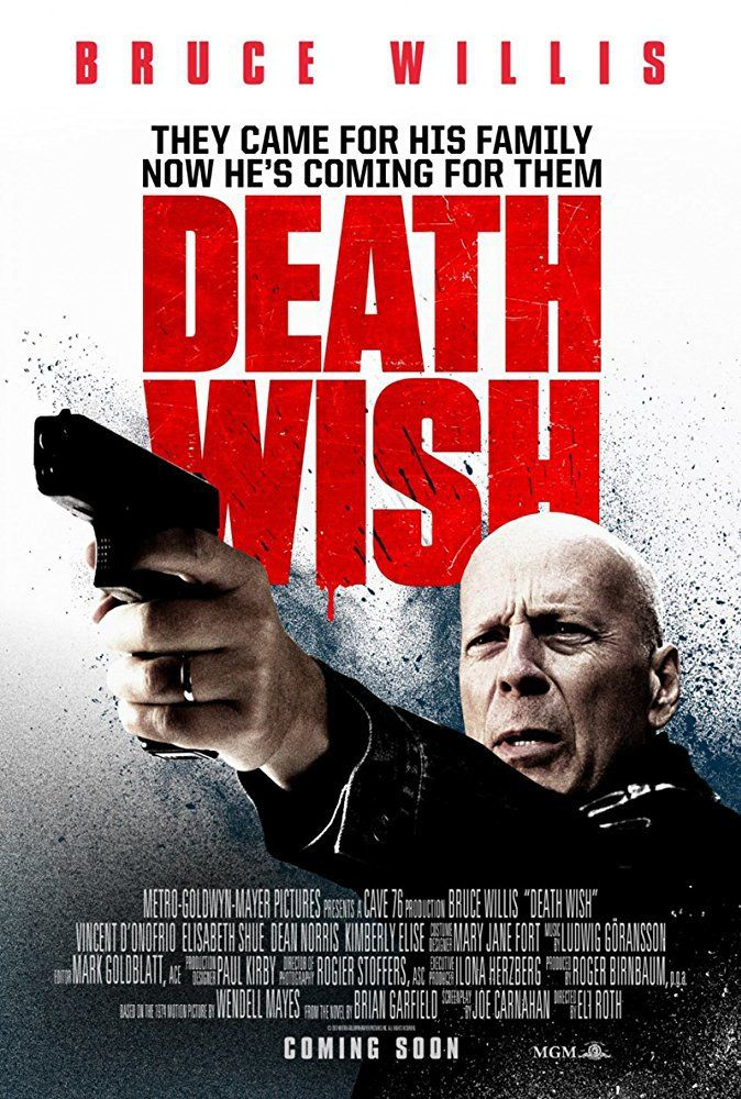 Released: March 2018 Director: Eli Roth Rated R Run Time: 107 Minutes Distributor: MGM Studios Genre: Action/Thriller Cast: Bruce Willis: Paul Kersey Vincent D'Onofrio: Frank Kersey Elizabeth…