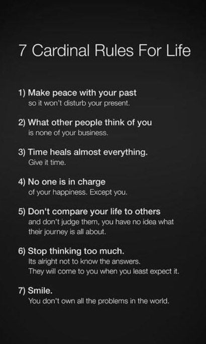Rules for life, motivation, inspiration. 7 Cardinal Rules For Life. #ThingsILove