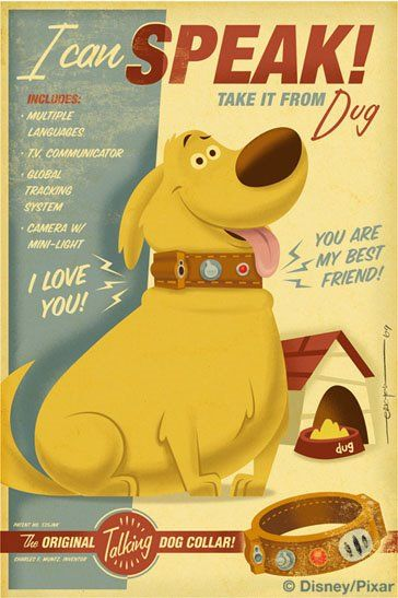 Hilarious Disney retro style poster of Dug from the Disney/Pixar movie UP by Disney animator Eric Tan...Hehe!