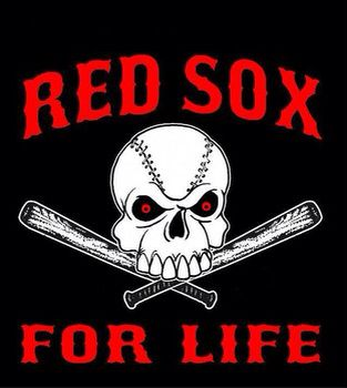 Red Sox for LIFE!!!!