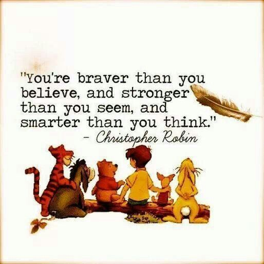 Words of wisdom .. Winnie the pooh ... Christopher Robin