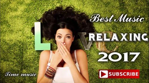 BEST English Music Relaxing 2017 – 2018 Acoustic Covers of Popular Songs [Meditation Relax Music]