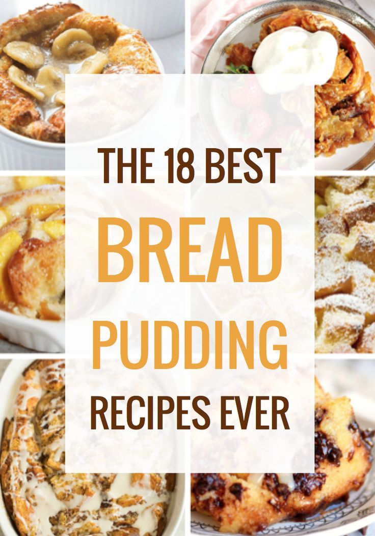 The 18 Best Bread Pudding Recipes Ever