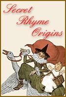 Interesting info on nursery rhyme historical origins - with videos