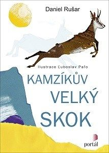 Kamzíkův velký skok (Daniel Rušar) [CZ] Kniha, age: 5+