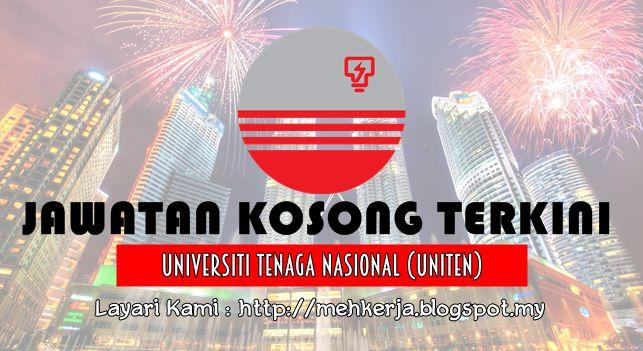 Jawatan Kosong di Universiti Tenaga Nasional (UNITEN) - 30 Jun 2016   Universiti Tenaga Nasional (UNITEN) adalah salah satu peneraju Universiti Swasta di Malaysia. UNITEN komited dalam menawarkan program-program akademik dan kualiti yang tinggi dalam latihan professional. UNITEN mempelawa calon-calon yang berkelayakan untuk memohon bagi mengisi kekosongan jawatan yang terdapat di UNITEN.  Jawatan Kosong Terkini 2016diUniversiti Tenaga Nasional (UNITEN)  Jawatan:  1. JURUTEKNIK TINGKATAN…