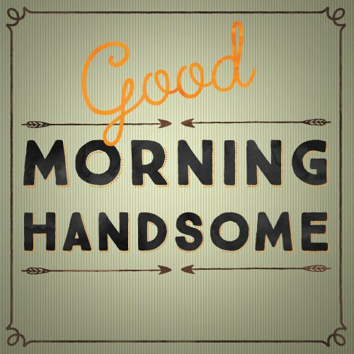 Drive away your man's #Mondayblues with an amazing #GoodMonday morning wish. #GoodMorning #Ecard.