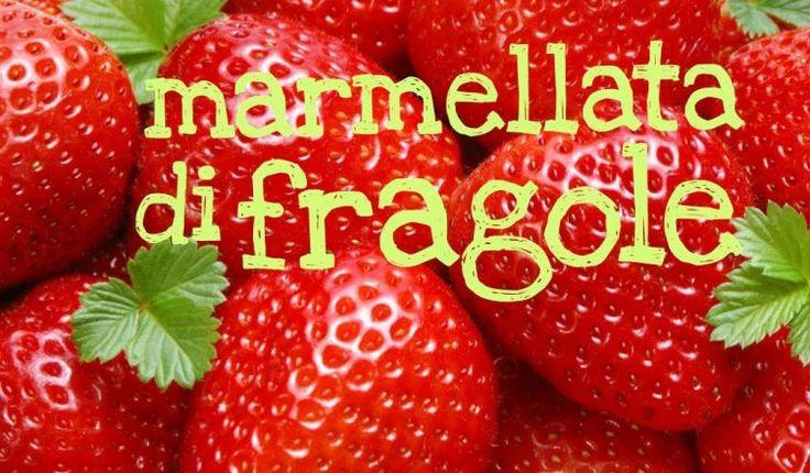 Ricetta per la marmellata di fragole per gustarle anche fuori stagione, perfetta da spalmare sul pane o da utilizzare per farcire dolci e crostate!