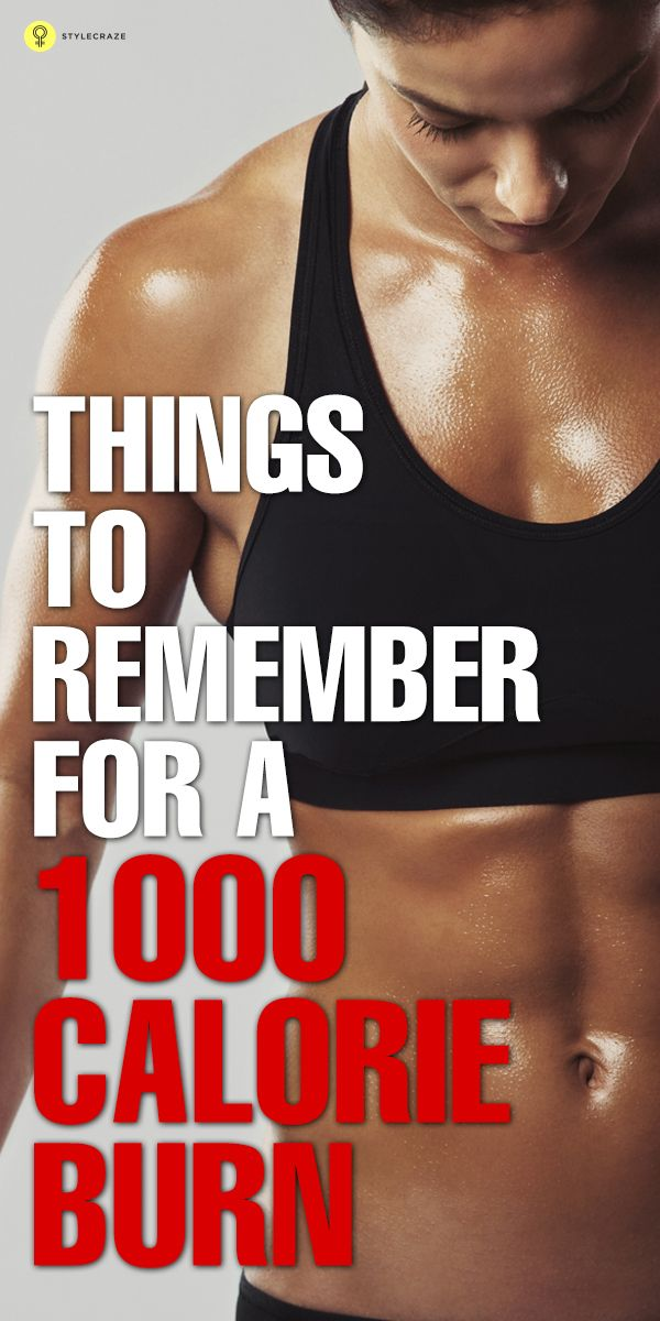 Things to Keep in Mind for a 1000 Calorie Burn