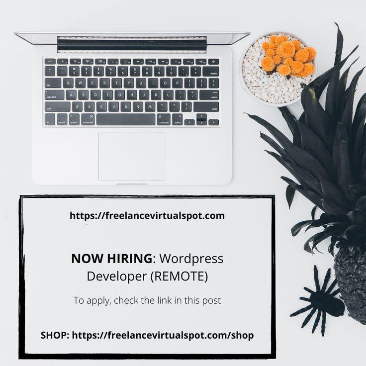 NOW HIRING WordPress Developer (remote) To apply, check