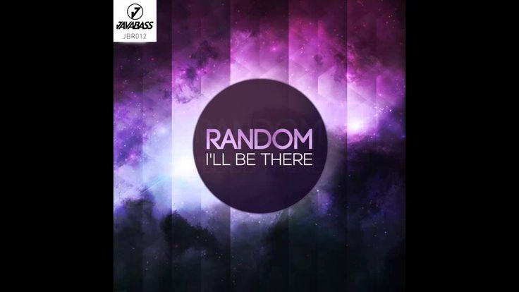 Random - I'll Be There