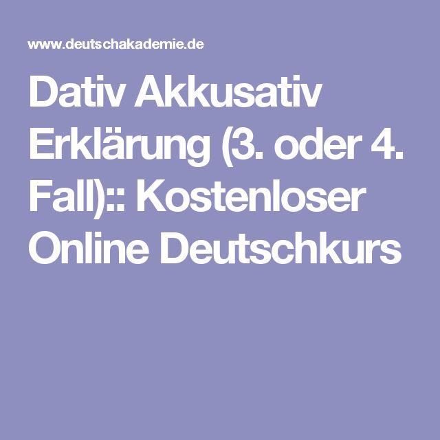 Dativ Akkusativ Erklärung (3. oder 4. Fall):: Kostenloser Online Deutschkurs
