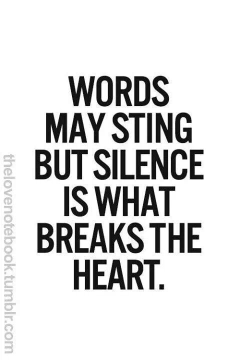 Oh so absolutely true...one can only go with silence for so long then, done!