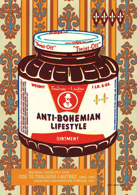 Poster: Antibohemian Lifestyle, Lifestyle Ointment, Csa Design, Posters Design, Graphics Design, Anti Bohemian Lifestyle, Toulouse Posters Jpg, Design Blog, Anderson Design