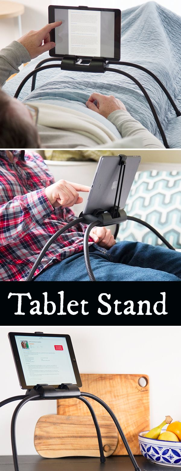 Get comfy and enjoy your tablet, hands-free. Bendable legs keep it steady. And with your tablet at eye level, it's easier on your neck, too.