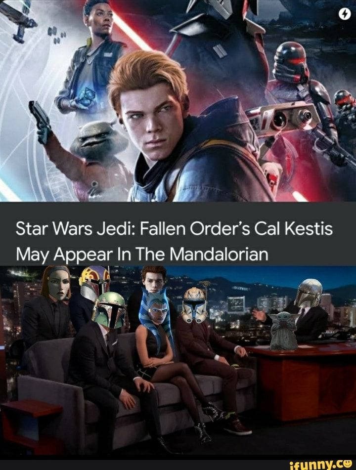 Star Wars Jedi Fallen Order S Cal Kestis May Re In The Mandalorian Ifunny Star Wars Jedi Star Wars Star Wars Humor