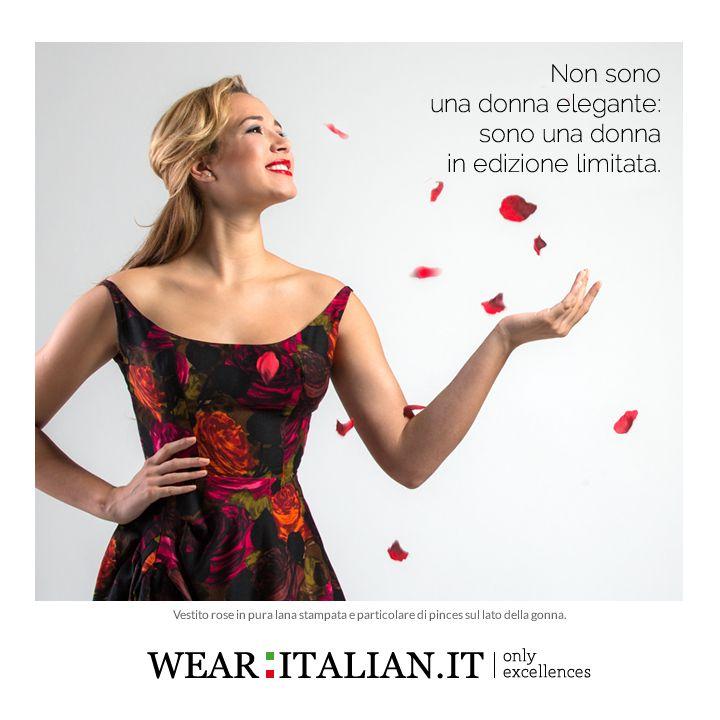 Non sono una donna elegante sono una donna in edizione limitata #madeinitaly #wearitalian